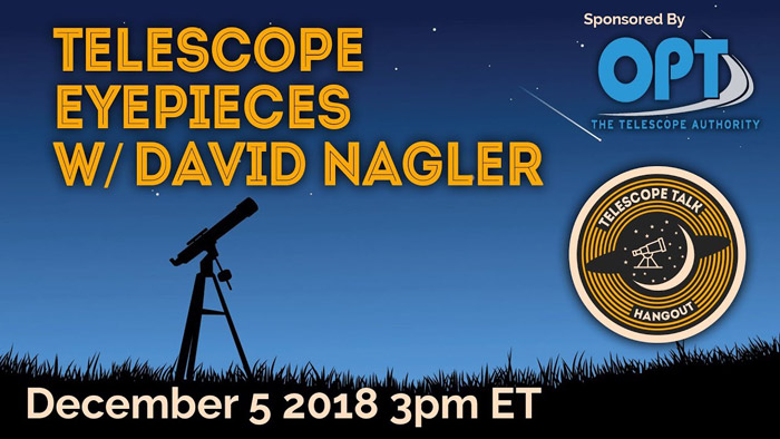 "Live on Wednesday : David Nagler on ""Telescope Talk Hangout"" Video stream"